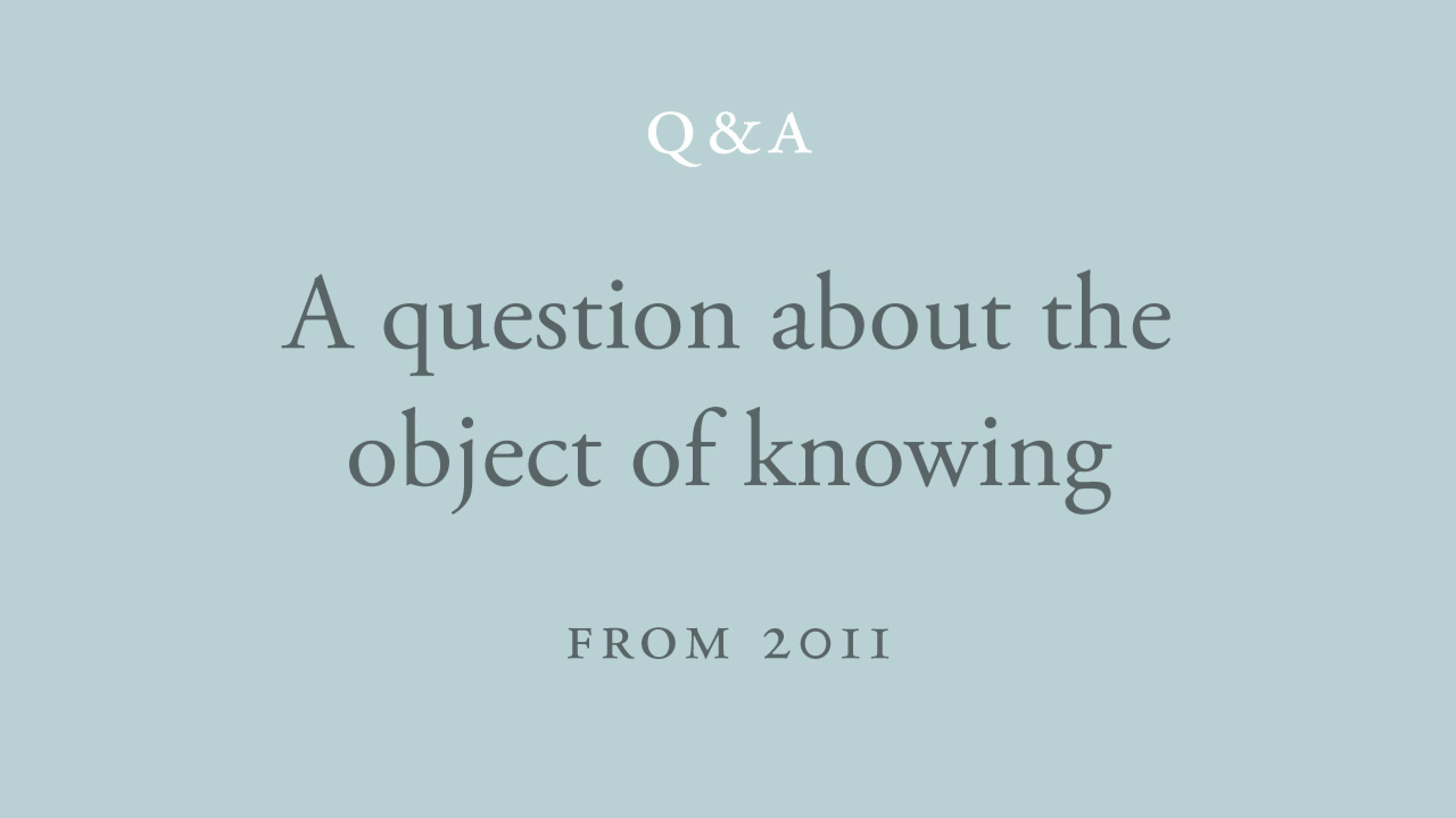 What did Shri Atmananda mean by 'The object of knowing is always in knowledge'?